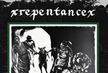 xRepentancex - The Sickness Of Eden LP
