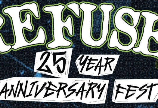 Refuse Records 25 Year Anniversary Fest poster