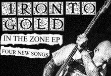 "Iron To Gold - In The Zone 7""- flyer"