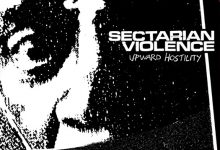 Sectarian Violence - Upward Hostility LP
